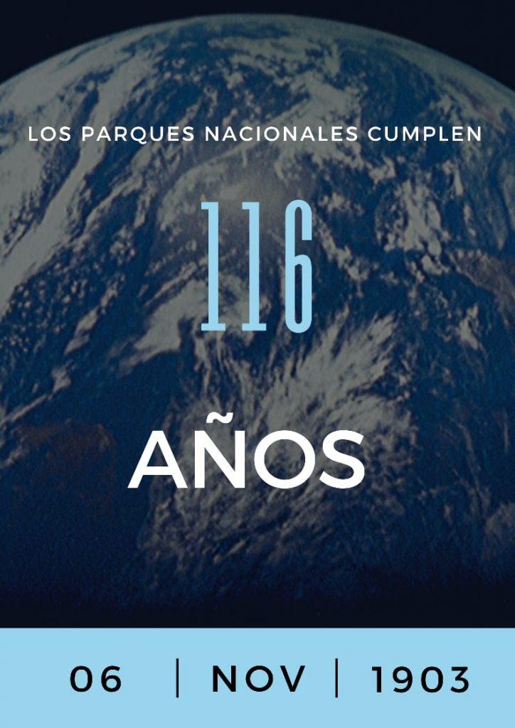 116 AÑOS DE LOS PARQUES NACIONALES